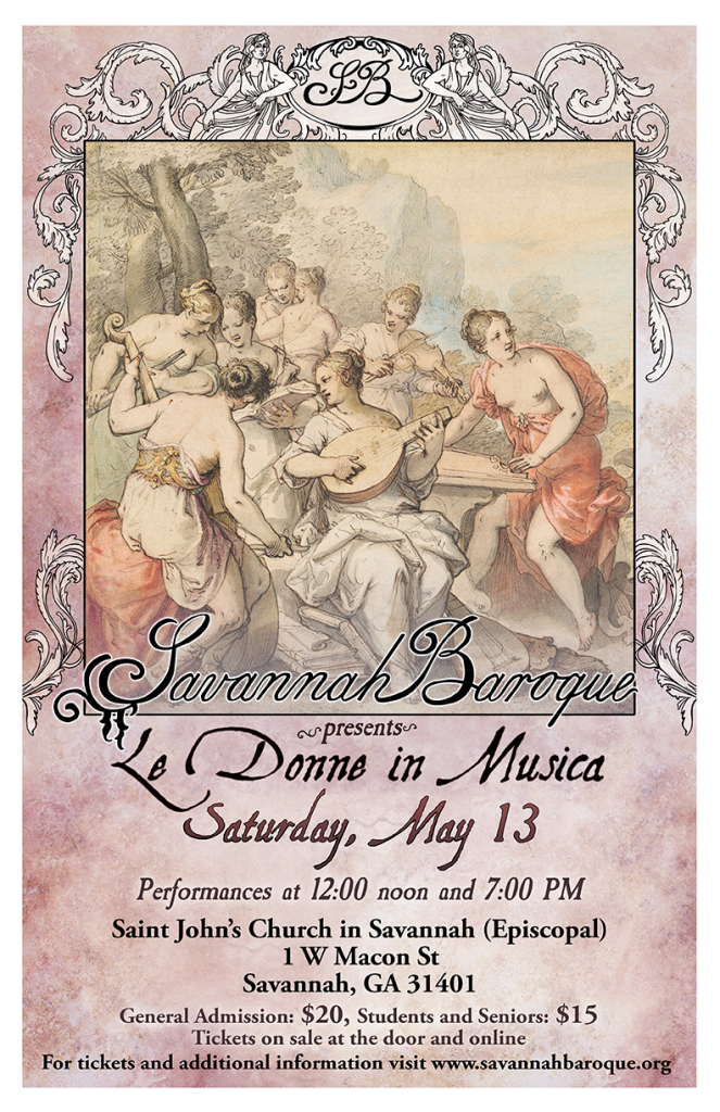Savannah Baroque performs Le Donne in Musica, 13 May 2017 poster